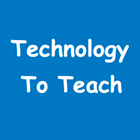 Technology to Teach